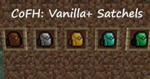 CoFH: Vanilla+ Satchels - рюкзаки из TE [1.12.2]