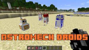 Astromech Droids - дроиды из Звездных воин [1.12.2]
