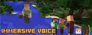 Immersive Voice - голосовой чат в майнкрафт [1.12.2] [1.11.2] [1.10.2] [1.7.10]