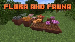Flora and Fauna - цветы для декора [1.12.2]