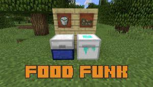 Food Funk - еда портится [1.14.4] [1.12.2]