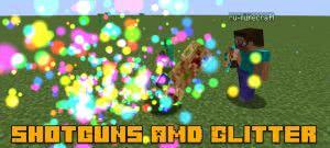 Shotguns & Glitter - оружие [1.12.2]