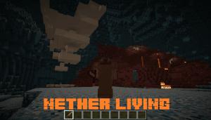 Nether Living - начало игры в аду [1.12.2] [1.12.1]