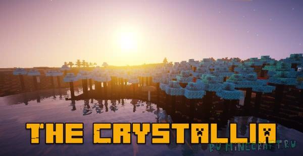 The Crystallia - мод добавляющий разнообразие мира [1.12.2]