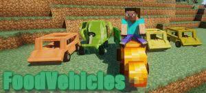 Food Vehicles - машины из еды [1.12.2]