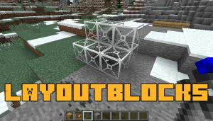 LayoutBlocks [1.12.2] [1.12.1]