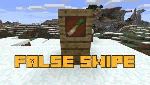 False Swipe [1.12.2]