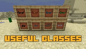 Useful Glasses [1.12.2]