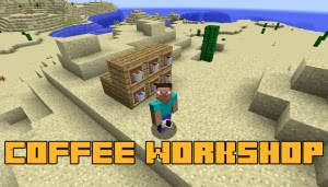 Coffee Workshop - кофейня [1.12.2]