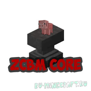 ZCBM Core - ядро ванильных модов [1.13.2] [1.13]