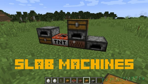 Slab Machines [1.12.2]