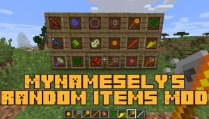 MyNamesEly's Random Items Mod [1.12.2]