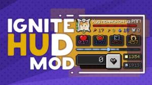 Ignite HUD - Интерфейс прямо как в RPG играх! [1.12.2] [1.10.2]