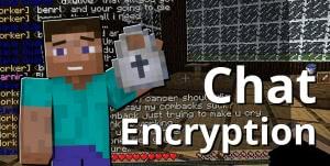 ChatEncryption [1.12.2] [1.11.2]