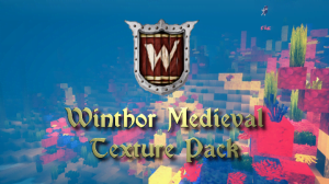 Winthor Medieval Texture Pack - средние века [1.17] [1.16.4] [1.15.2] [64x]