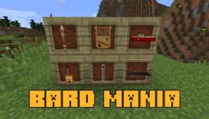 Bard Mania - музыкальные инструменты [1.12.2]