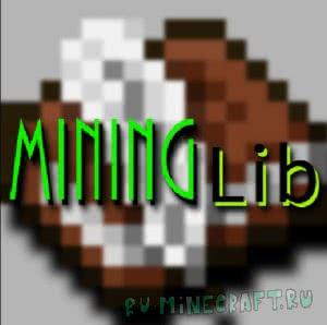 mininglib [1.12.2] [1.11.2]