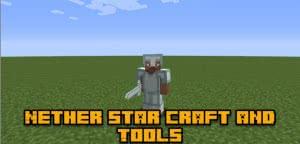 Nether Star Armor & Tools - крутые инструменты и броня из звезды края [1.12.2]