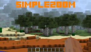 SimpleZoom - зум/увеличение [1.16.5] [1.15.2] [1.14.4] [1.12.2]