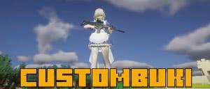 CustomBuki - оружие для CustomSteve [1.7.10]