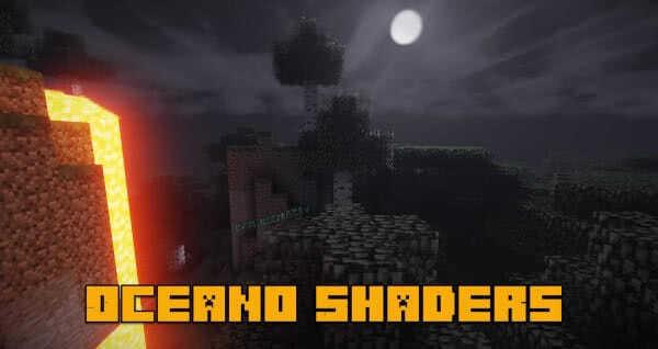 Oceano Shaders - мощные шейдеры [1.13.1] [1.12.2] [1.11.2-1.7.10]