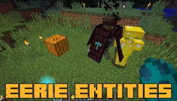Eerie Entities - 4 новых существа [1.12.2]