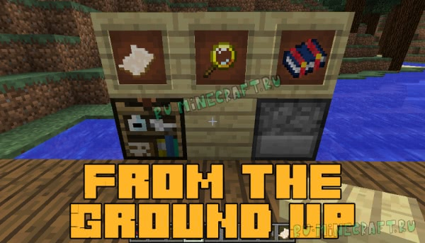 From the Ground Up - технологии для крафта [1.12.2] [1.11.2] [1.10.2] [1.9.4]
