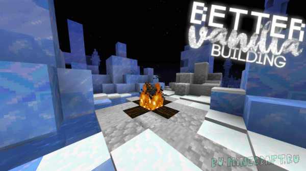 BetterVanillaBuilding [1.16] [1.15.2] [1.14.4] [1.13.2] [1.12.2] [16x16]