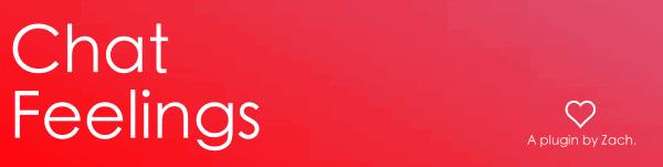 ChatFeelings - сделай чат ярче! [1.13.2] [1.12.2] [1.11.2] [1.10.2] [1.7]