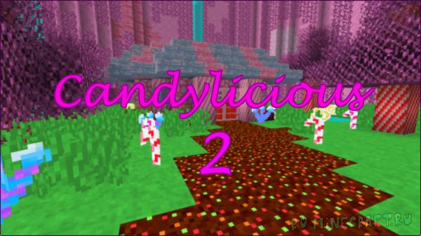 Candylicious 2 - сладкий ресурспак [1.13.2] [1.13.1] [16x16]