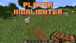 Player Highlighter - подсветка игроков/мобов [1.12.2]