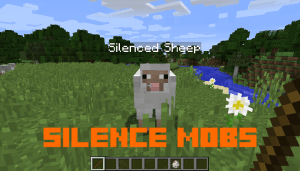 Silence Mobs - выключаем звук мобов [1.16.5] [1.15.2] [1.14.4] [1.12.2] [1.11.2]