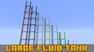 Large Fluid Tank - хранение жидкостей [1.15.2] [1.14.4] [1.13.2] [1.12.2]