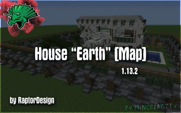 "House ""Earth"" - Небольшой особняк [1.13.2]"