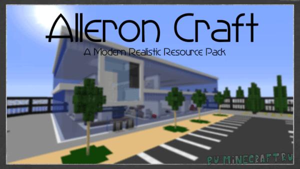 AlleronCraft - реалистичный ресурспак в стиле модерн [1.13.2] [32x32]