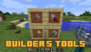 Builder's Tools - строительные инструменты [1.12.2]