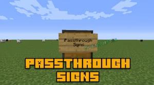 Passthrough Signs - действие по табличке [1.15.2] [1.14.4] [1.13.2] [1.12.2] [1.11.2] [1.10.2] [1.7.10]