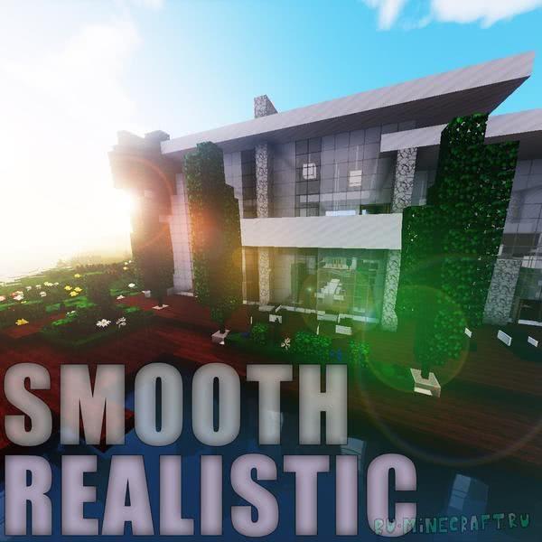 Smooth Realistic — Красивый ресурс-пак [1.13.2] [1.12.2] [1.11.2] [1.10.2] [128px]