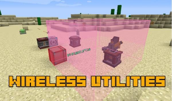 Wireless Utilities - беспроводная передача энергии, жидкости, предметов [1.12.2]