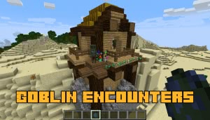 Goblin Encounters - гоблины в майнкрафте [1.12.2]