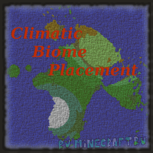Climatic Biome Placement - более реалистичный мир [1.12.2]