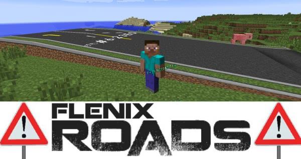 FlenixRoads - плавные и реалистичные дороги [1.7.10] [1.6.4]