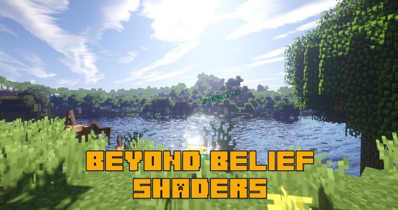 Beyond Belief Shaders (BBEPC) - отличный шейдер [1.16.1] [1.15.2] [1.14.4] [1.12.2] [Все версии]