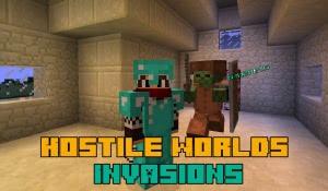 Hostile Worlds - Invasions - вторжение враждебных мобов [1.12.2]