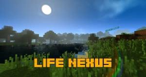 Life Nexus - не яркие шейдеры [1.14.4] [1.12.2] [Все версии игры]