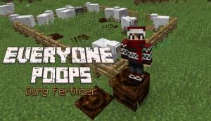 Everyone Poops - Dung Fertilizer - навоз, какашки, удобрения [1.13.2] [1.12.2]