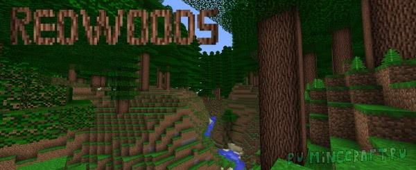 Redwoods - густые леса [1.12.2]