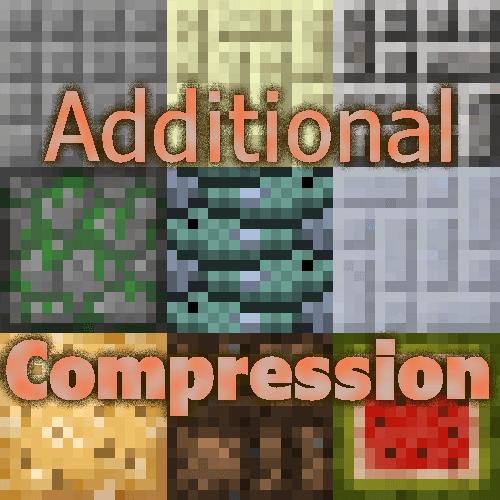 Additional Compression - сжатие блоков [1.12.2] [1.10.2] [1.7.10]