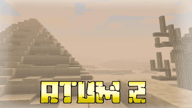 Atum 2: Return to the Sands - песчаное измерение [1.16.5] [1.15.2] [1.12.2] [1.7.10] [1.5.2]