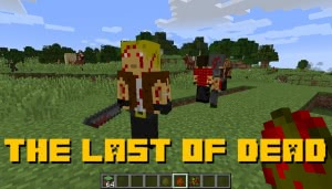 The Last Of Dead - заражённые люди и оружие [1.12.2]